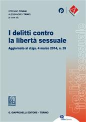 I delitti contro la libertà sessuale