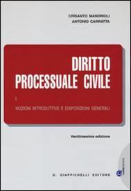 Diritto Processuale Civile (Volume I). Nozioni introduttive e disposizioni generali