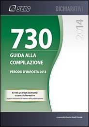Guida alla Compilazione del Modello 730/2014