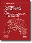 Particolari costruttivi nel consolidamento e restauro