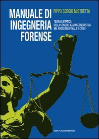Manuale di ingegneria forense