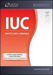 IUC – Imposta Unica Comunale 2014
