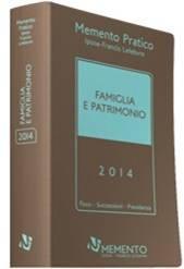 Memento Pratico Famiglia e Patrimonio 2014