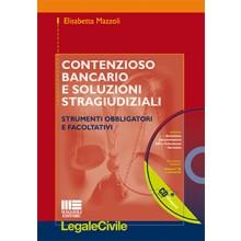 Contenzioso bancario e soluzioni stragiudiziali