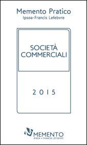 Memento Pratico Societa' Commerciali 2015