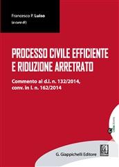Processo civile efficiente e riduzione arretrato