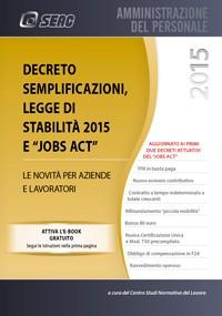Decreto Semplificzioni, Legge di stbilità 2015 e Jobs Act