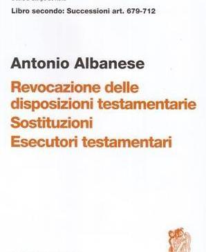 Revocazione delle disposizioni testamentarie- Sostituzioni- Esecutori testamentari Art.679-712