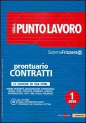 Il Punto Lavoro 1/2015 – Prontuario Contratti. Con Cd-Rom