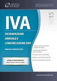 IVA 2015 – Dichiarazione annuale e comunicazione dati