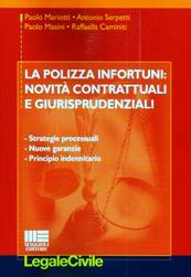 La polizza infortuni: novità contrattuali e giurisprudenziali