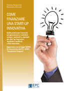 Come finanziare una start-up innovativa