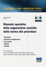 Manuale operativo della negoziazione assistita dalla norma alla procedura