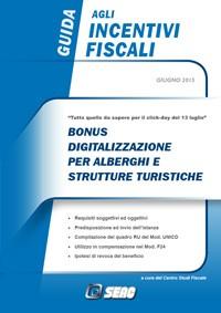 I Nuovi Bonus Digitalizzazione e Riqualificazione per Alberghi e Strutture Turistiche