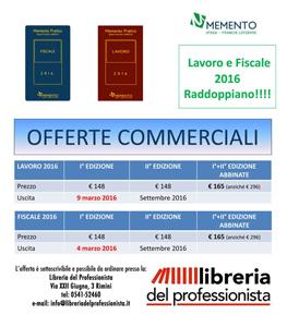 Offerta Memento Pratico Lavoro 2016 e Memento Pratico Fiscale 2016