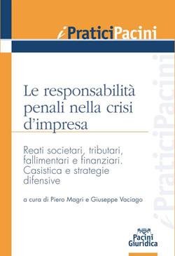 Le responsabilità penali nella crisi d'impresa