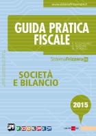 Guida Pratica Fiscale Società e Bilancio 2015