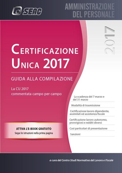 Certificazione unica 2017 libreria del professionista for Scadenza redditi 2017
