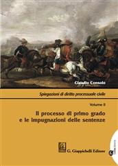 Spiegazioni di diritto processuale civile. Volume II: Il processo di primo grado e le impugnazioni delle sentenze