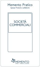 Memento Pratico: Società commerciali 2018