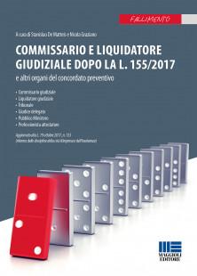Commissario e liquidatore giudiziale dopo la l. 155/2017