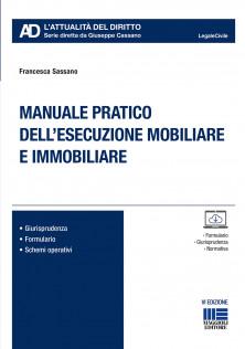 Manuale pratico dell'esecuzione mobiliare ed immobiliare