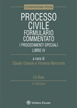 Processo civile – Formulario commentato – i Procedimenti speciali