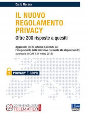 Il nuovo regolamento privacy