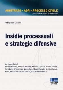 Insidie processuali e strategie difensive