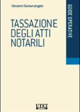 Tassazione degli atti notarili 2018