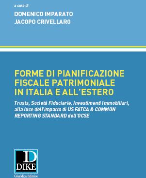 Forme di pianificazione fiscale patrimoniale in Italia e all'estero