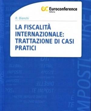 La fiscalità internazionale: trattazione di casi pratici