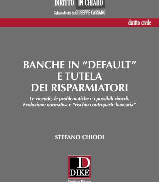 """Banche in """"default"""" e tutela dei risparmatori"""