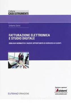 Fatturazione elettronica e studio digitale