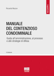 Manuale del contenzioso condominiale