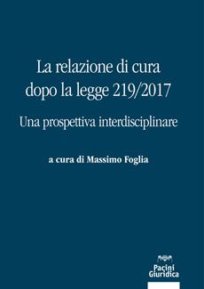 La relazione di cura dopo la legge 219/2017