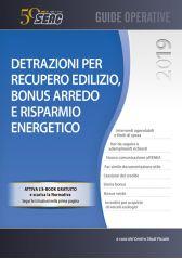 Guida detrazioni per recupero edilizio 2019. Bonus arredo e risparmio energetico