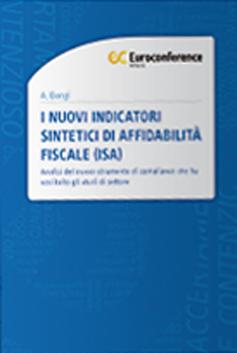 I nuovi indicatori sintetici di affidabilità fiscale (ISA)