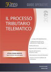 Il nuovo processo tributario telematico 2019