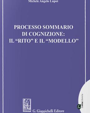 """Processo sommario di cognizione: il """"rito"""" e il """"modello"""""""