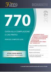 Il Mod. 770/2019. Guida alle compilazioni e casi pratici