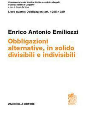 ART. 1285-1320 Obbligazioni alternative, in solido, divisibili e indivisibili