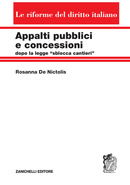 """Appalti pubblici e concessioni dopo la legge """"sblocca cantieri"""""""