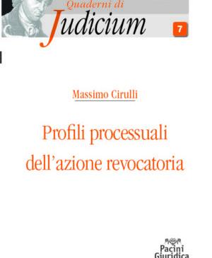 Profili processuali dell' azione revocatoria