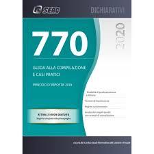 IL Mod. 770/2020 – Guida Alla Compilazione E Casi Pratici