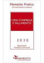 Memento Pratico Crisi d'impresa e fallimento 2020