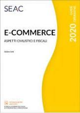 E-Commerce. Aspetti civilistici e fiscali