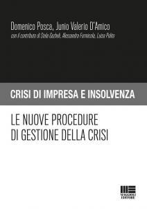 Le nuove procedure di gestione della crisi