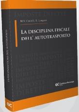 La disciplina fiscale dell' autotrasporto