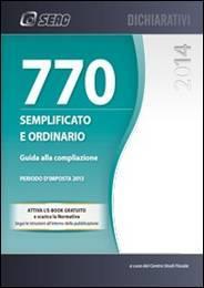Il Modello 770/2014 Semplificato e Ordinario